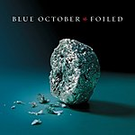 Blue October Foiled (Parental Advisory)
