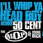 M.O.P. I'll Whip Ya Head Boy (Edited) (Single)