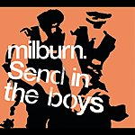 Milburn Send In The Boys (Live At Sheffield)