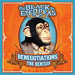 The Black Eyed Peas Renegotiations: The Remixes (Edited)