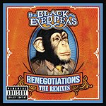 The Black Eyed Peas Renegotiations: The Remixes (Parental Advisory)