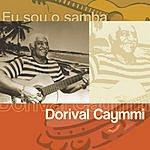 Dorival Caymmi Eu Sou O Samba