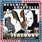 Yehudi Menuhin Menuhin & Grappelli Play Jealousy & Other Great Standards