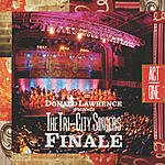 Donald Lawrence Finale: Act I