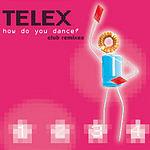 Telex How Do You Dance (4-Track Maxi-Single)