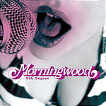 Morningwood Nth Degree/Knock On Wood