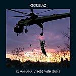 Gorillaz El Mañana/Kids With Guns/Stop The Dams (3 Track Single)