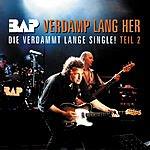 Bap Verdamp Lang Her (Die Verdammt Lange Single Part II)