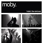 Moby Hotel: The Remixes