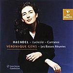 Veronique Gens Lucrezia; Cantatas/Les Basses Réunies