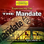 The Mandate Experiencing God