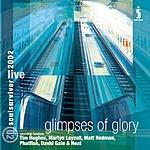 Soul Survivor Glimpses Of Glory: Soul Survivor Live 2002