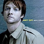 Andy Zipf Above A Whisper (3 Track Single)