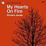 Richard James My Hearts On Fire (Single)