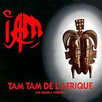 IAM Tam Tam De L'afrique (Maxi-Single)