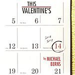 Michael Berns This Valentine's (Single)
