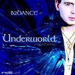 B2DANCE Underworld - Evolved (EP)
