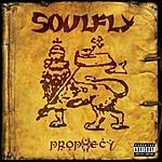 Soulfly Prophecy (Parental Advisory)
