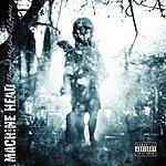 Machine Head Through The Ashes Of Empires (Parental Advisory)