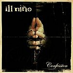 Ill Niño Confession (Parental Advisory)