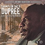 Champion Jack Dupree The Sonet Blues Story: Champion Jack Dupree