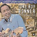 Juke Boy Bonner The Sonet Blues Story: Juke Boy Bonner