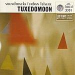 Tuxedomoon Soundtracks/Urban Leisure