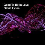 Gloria Lynne Good To Be In Love