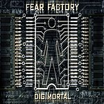 Fear Factory Digimortal (Parental Advisory)