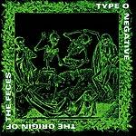 Type O Negative The Origin Of The Feces (Remastered) (Parental Advisory)