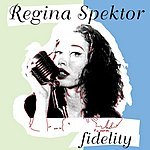 Regina Spektor Fidelity