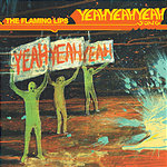 The Flaming Lips The Yeah Yeah Yeah Song (3 Track Single)