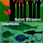 Saint Etienne Interlude