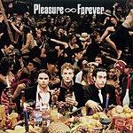 Pleasure Forever S/T