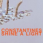 The Constantines Shine A Light