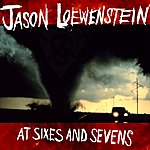Jason Loewenstein At Sixes And Sevens
