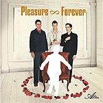 Pleasure Forever Alter