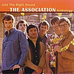 The Association Just The Right Sound: The Association Anthology (Digital Version)