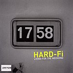 Hard-Fi Living For The Weekend (3-Track Single)