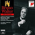 Bruno Walter Bruno Walter Conducts And Talks About Mahler Symphony No.9