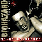 Biohazard No Holds Barred: Live In Europe