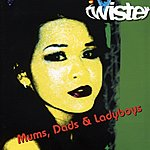 Twister Mums, Dads & Ladyboys