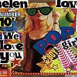 Helen Love We Love You