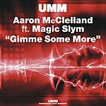 Aaron McClelland Gimme Some More (7 Track Maxi-Single)