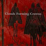 Clouds Forming Crowns Clouds Forming Crowns