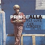Prince Alla Only Love Can Conquer 1976-1979