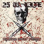25 Ta Life Hellbound Misery Torment