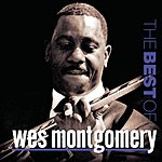 Wes Montgomery The Best Of Wes Montcomgery (Remastered)