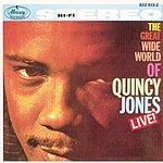 Quincy Jones The Great Wide World Of Quincy Jones Live!
