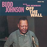 Budd Johnson Off The Wall